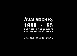 Avalanches 1990 -1995