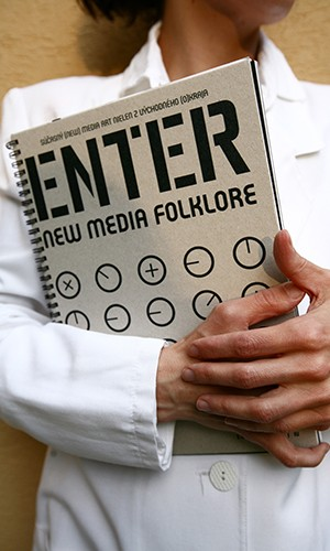 ENTER  - NEW MEDIA FOLKLORE
